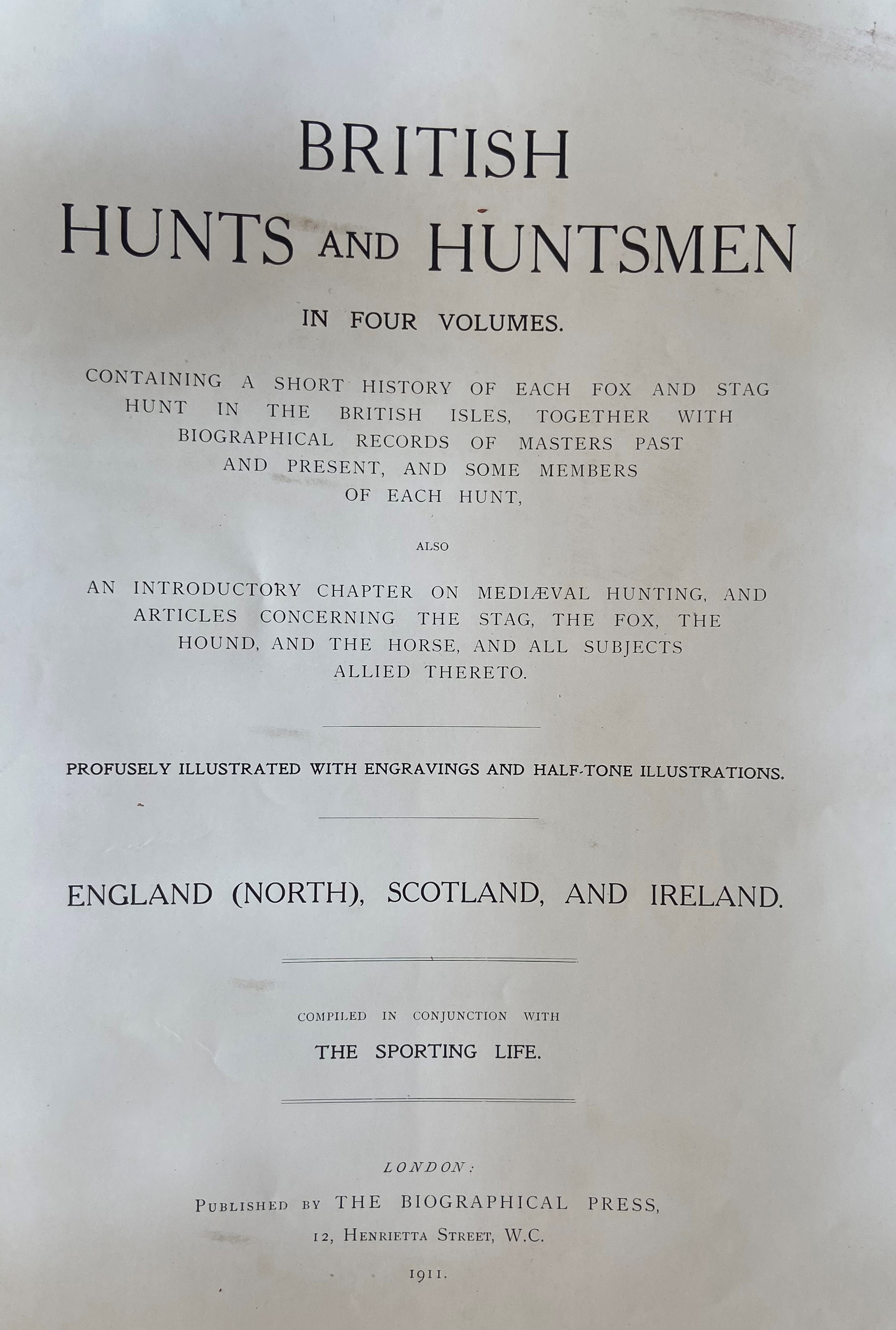 Sporting:ÿÿBritish Hunts and Huntsmen, in Four Volumes, 4 vols. lg. thick folio L. (Biographical