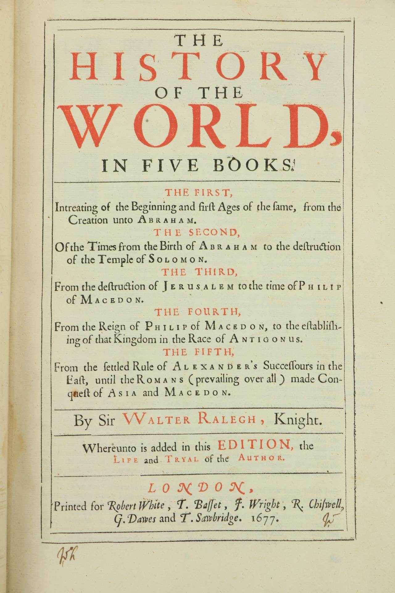 Raleighÿ(Sir Walter)ÿThe History of the World, In Five Books. Lg. folio Lond. (For Robert White, - Image 2 of 3