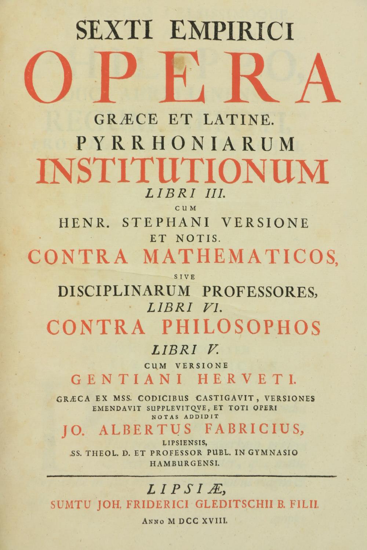 Sextus -Sexti Empirici Opera Graece et latine: Pyrrhoniarum Institutionum Libri III, Cum Henr.
