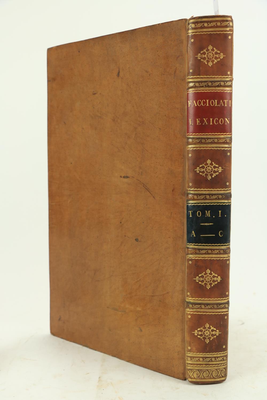 Facciolati (James)ed.Totius Latinitatis Lexicon, Consilio et Cura Jacobi Facciolati Opera et Studio - Image 2 of 2