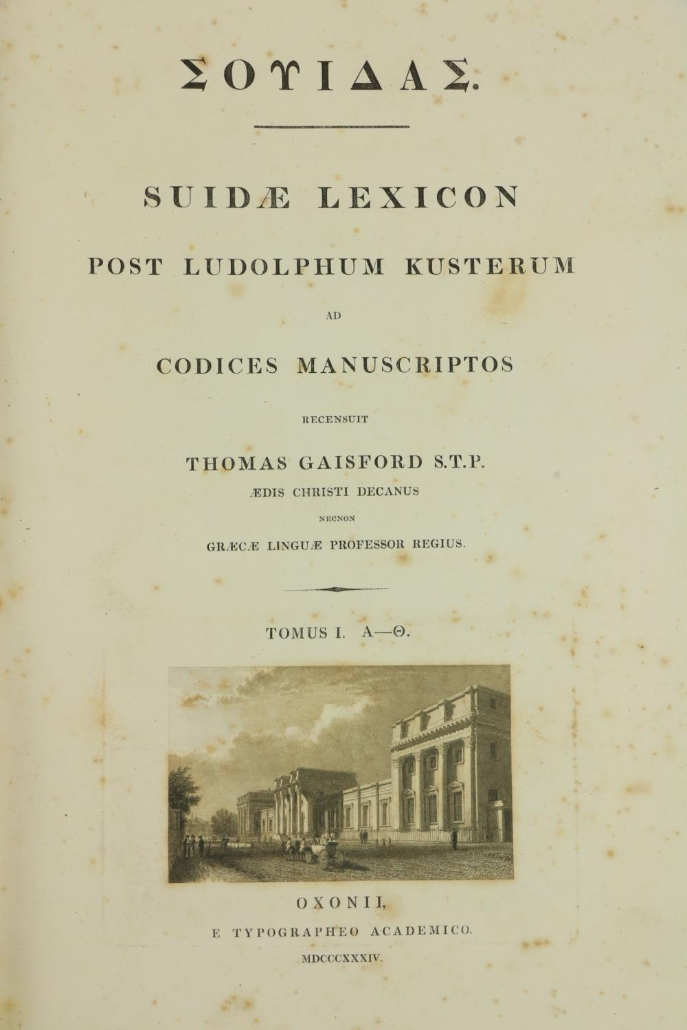 One of Dean Gaisfords Great Productionsÿ Gaisford (Thomas)ÿSuidae Lexicon Post Ludolphum Kusterum ad - Image 2 of 2