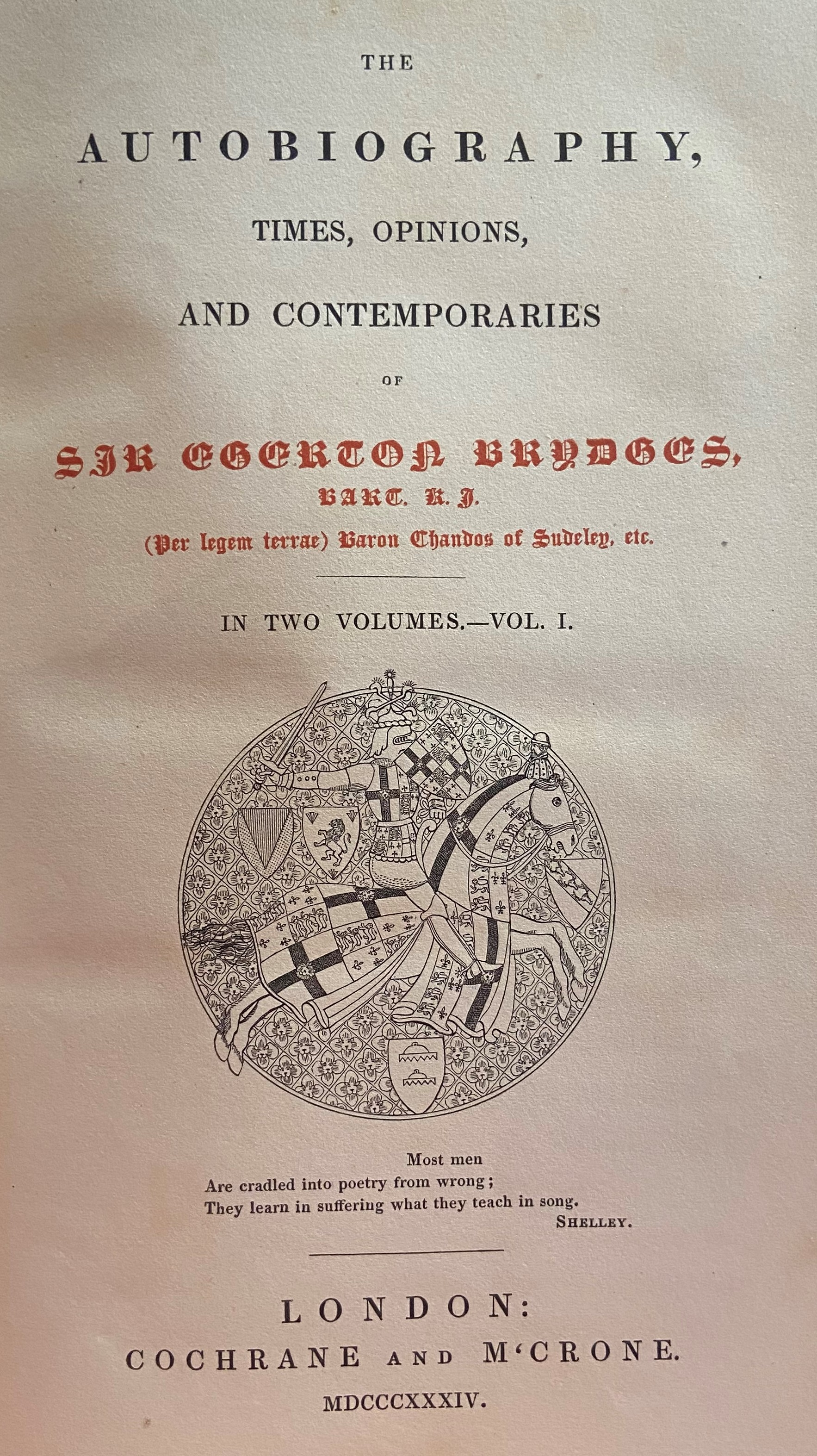 Brydges (Sir Egerton)ÿTheÿAutobiography, Times, Opinions and Contemporaries of ..., 2 vols. L.