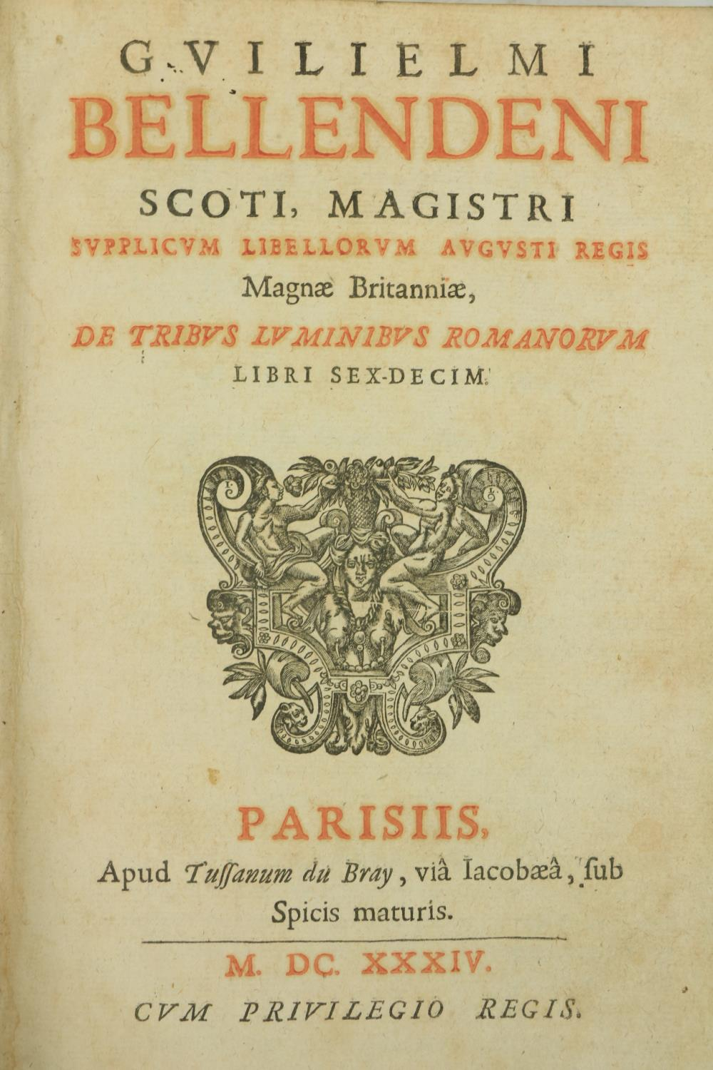 Bellenden (Wm.) Scoti -De Tribus Luminibus Romanorum Libri Sex-Decim, Folio Paris (T. du Bray)