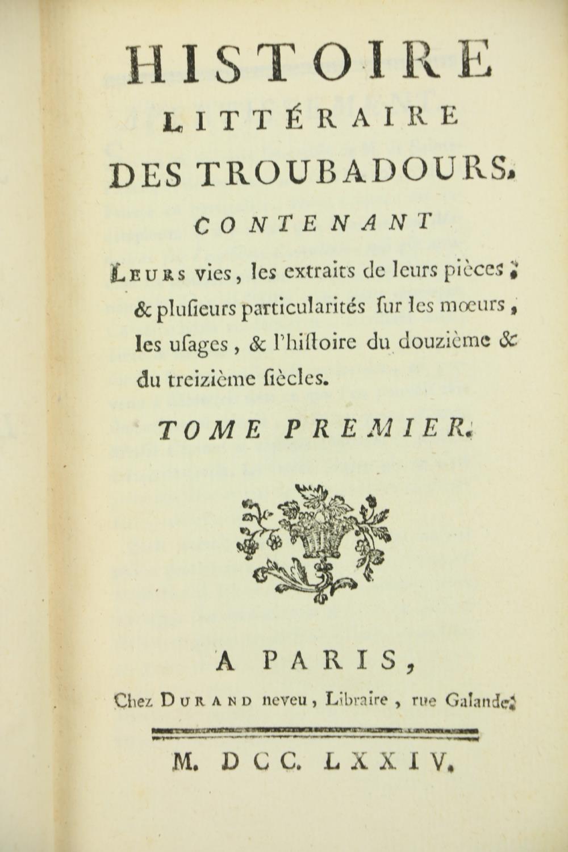 Anon.ÿHistoire Litteraire des Troubadours, contenant Leurs views, les extraits de leur pieces,... - Image 2 of 2