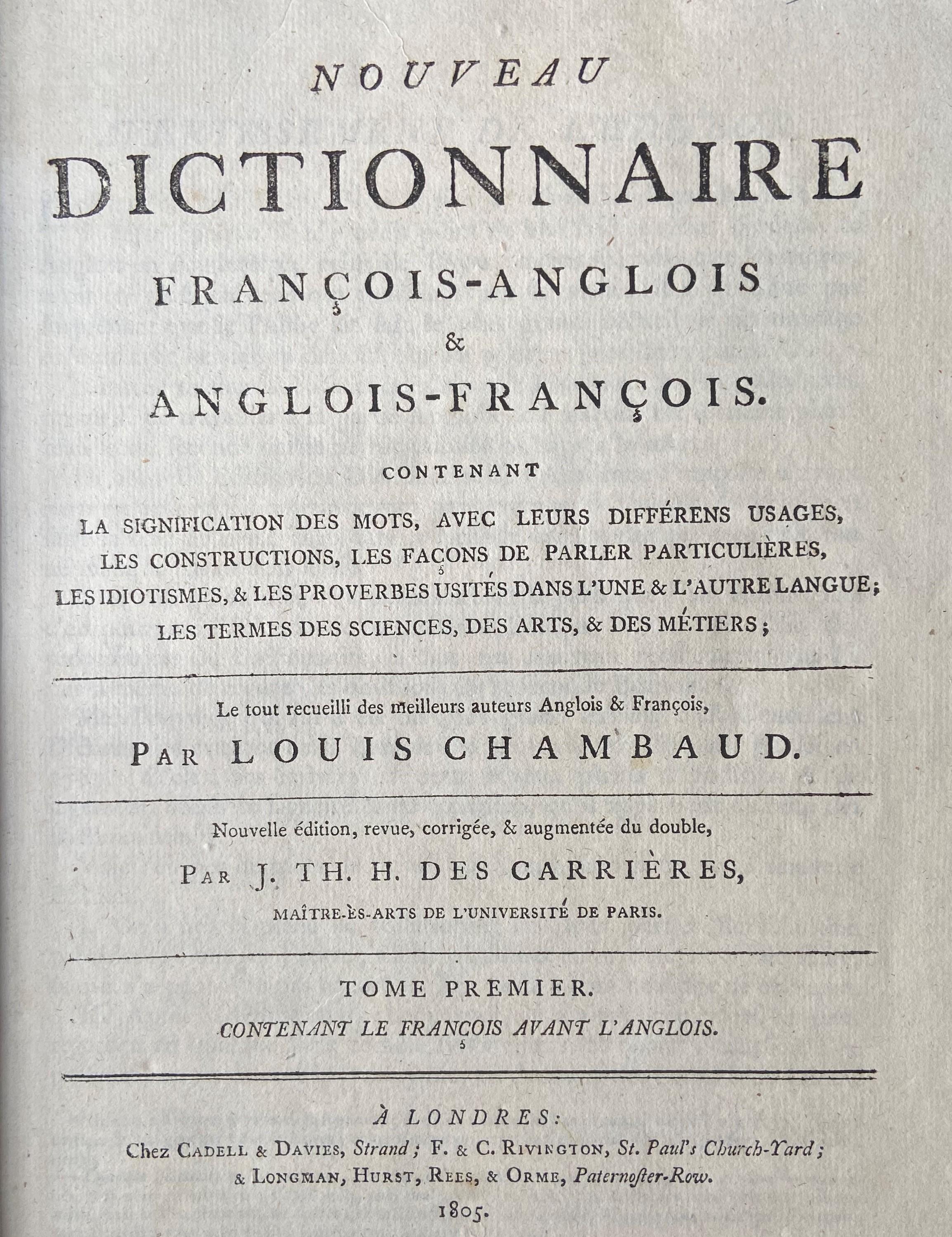 Chambaud (Louis)ÿNouveau Dictionnaire Francois - Anglois & Anglois - Francois, 2 vols. lg. 4to Lond.