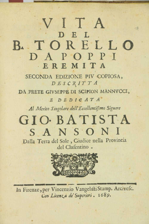 Mannucci (Giuseppe di Scipion)ÿVita del B. Torello Dapoppi, Eremita, 4to Firenze (V. Vangelist