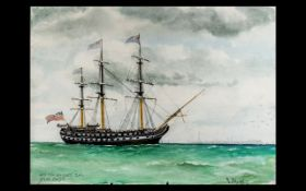 Fine Quality Water Colour Drawing of The Famous Ships of the Line ' The Foudroyant Nelsons Old