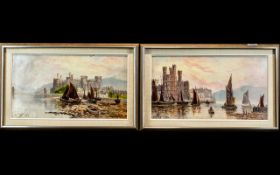 Conway Castle Pair of Oils on Canvas, depicts Conway Castle, North Wales, with views from the river,