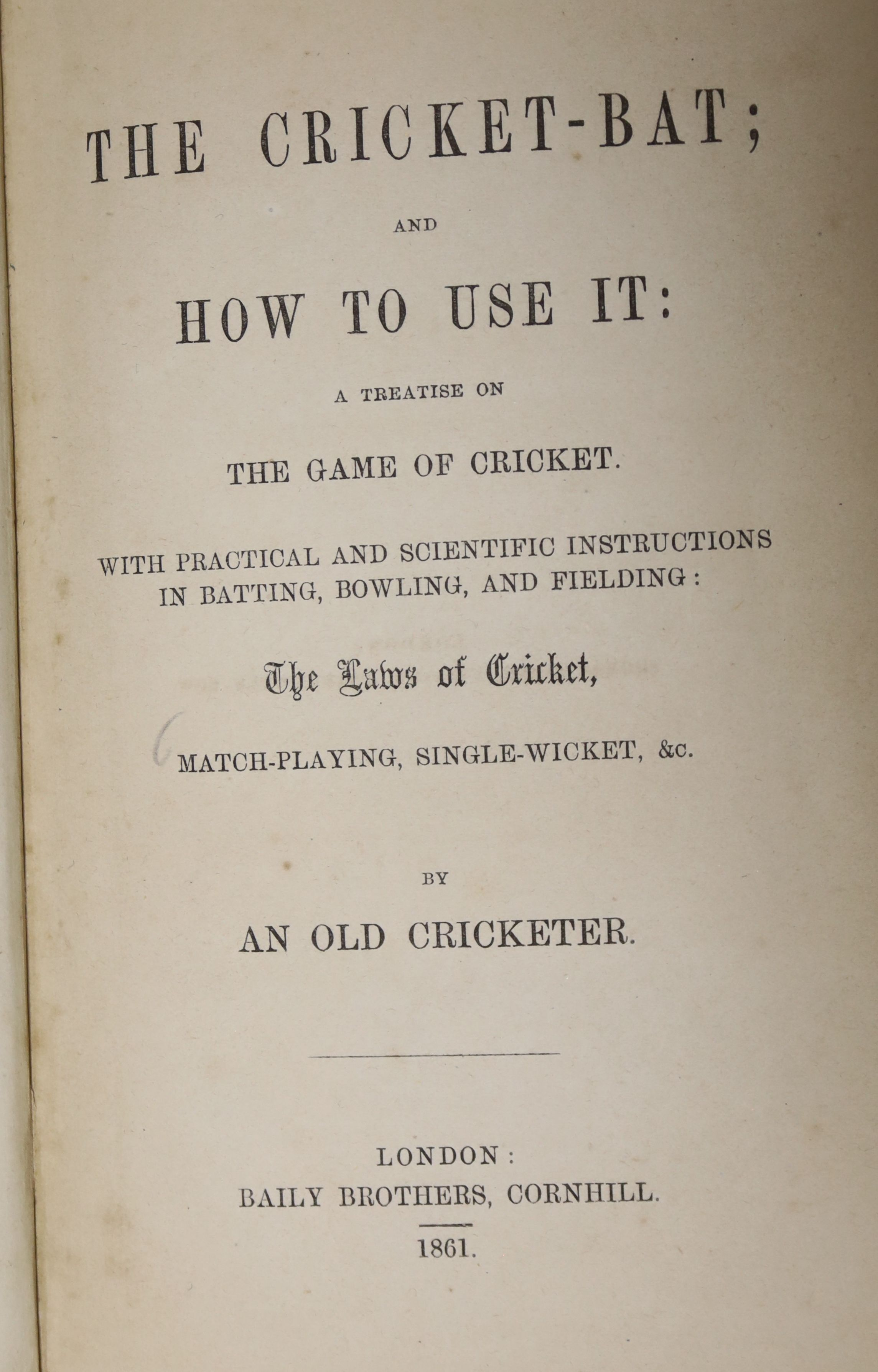 [Wanostrocht, Nicholas] - The Cricket-Bat; and How To Use It; a treatise on the game of cricket ..., - Image 2 of 5