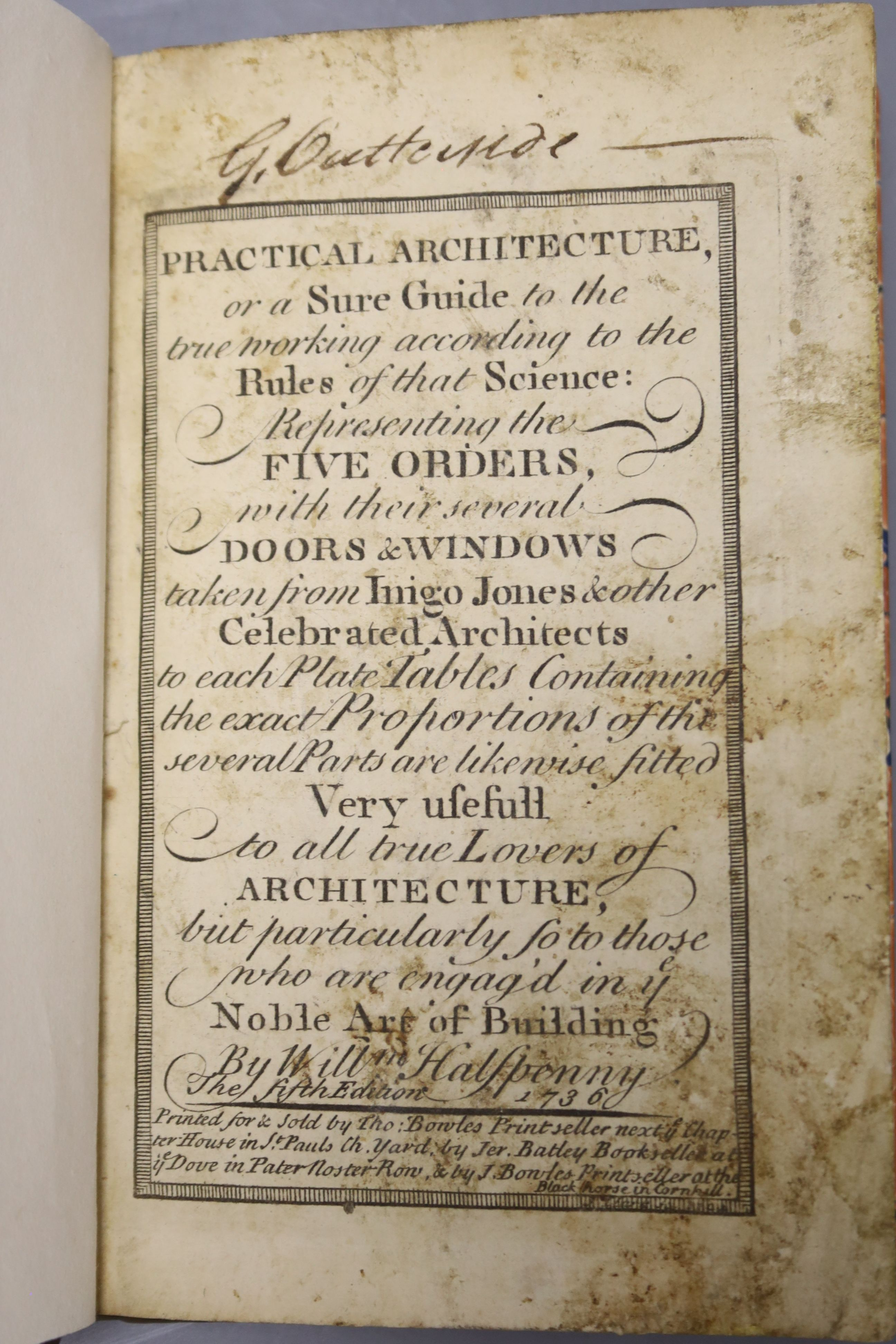Halfpenny, William – Practical Architecture, or a Sure Guide to the true working according to the - Image 2 of 3