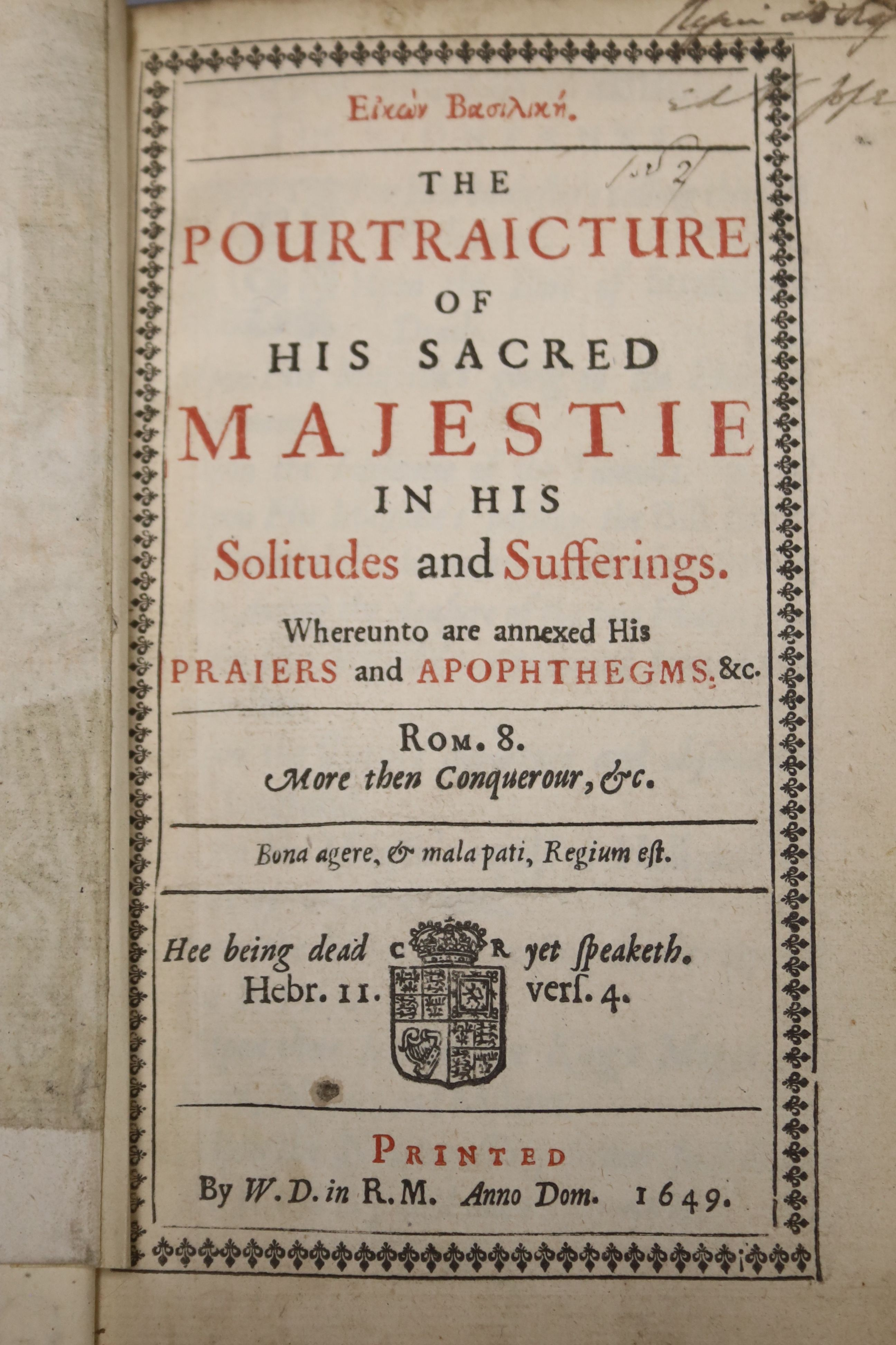 Eikon Basilike – The Pourtraicature of His Sacred Majestie in His Solitudes and Sufferings …, - Image 2 of 4