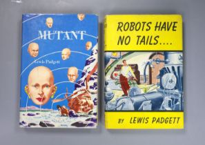 ° Padgett, Lewis - Robots Have No Tails, 1st edition, with d/j, Gnome Press, New York, 1952 and -