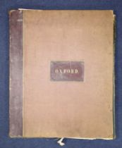 ° Delamotte, William Alfred - Original Views of Oxford, its Colleges, Chapels....folio, with