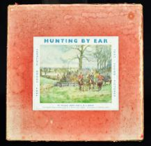 [HUNTING] Berry, Michael, & Brock, D.W.E. Hunting by Ear. The Sound-Book of Fox-Hunting, first