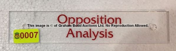 Clear acrylic OPPOSITION ANALYSIS door sign from the Captains' Corridor at Liverpool Football Club's