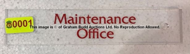Clear acrylic MAINTENANCE OFFICE door sign from the Captains' Corridor at Liverpool Football Club'