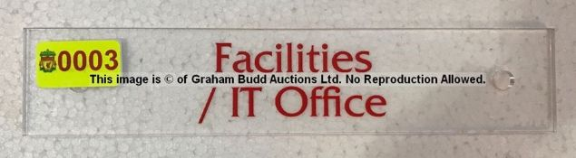 Clear acrylic FACILITIES / IT OFFICE door sign from the Captains' Corridor at Liverpool Football
