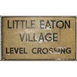 Modern Level crossing sign. LITTLE EATON VILLAGE LEVEL CROSSING. Original condition.