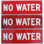 3 x Enamel signs. NO WATER. Believed to be located at out stations without watering facilities.