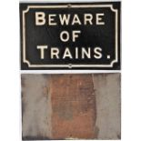 Midland Railway cast iron sign. BEWARE OF TRAINS. Restored condition. Measures 22.5 in x 15 in.
