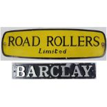 2 x aluminium signs. ROAD ROLLERS LTD together with BARCLAY. Both original condition.