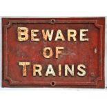 Midland Railway cast iron sign. BEWARE OF TRAINS. Original condition.