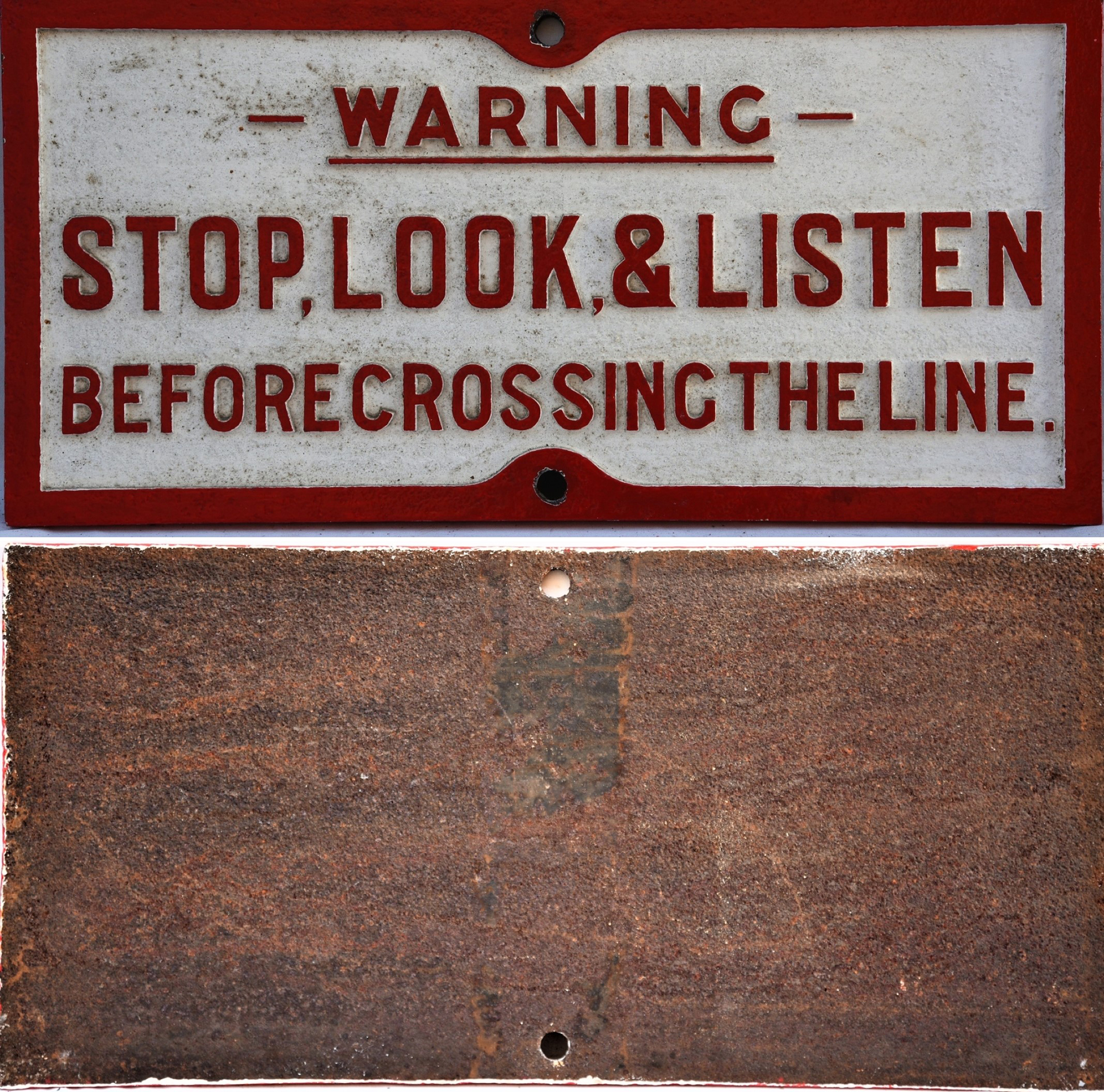 LSWR / SR Cast Iron railway warning sign. STOP - LOOK & LISTEN BEFORE CROSSING THE LINE. Front