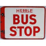 Double Sided enamel Bus Stop Sign. HEBBLE BUS STOP . Measures 18in x 12in.