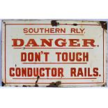 Southern Railway enamel warning sign. DANGER DONT TOUCH CONDUCTOR RAILS. Original condition.