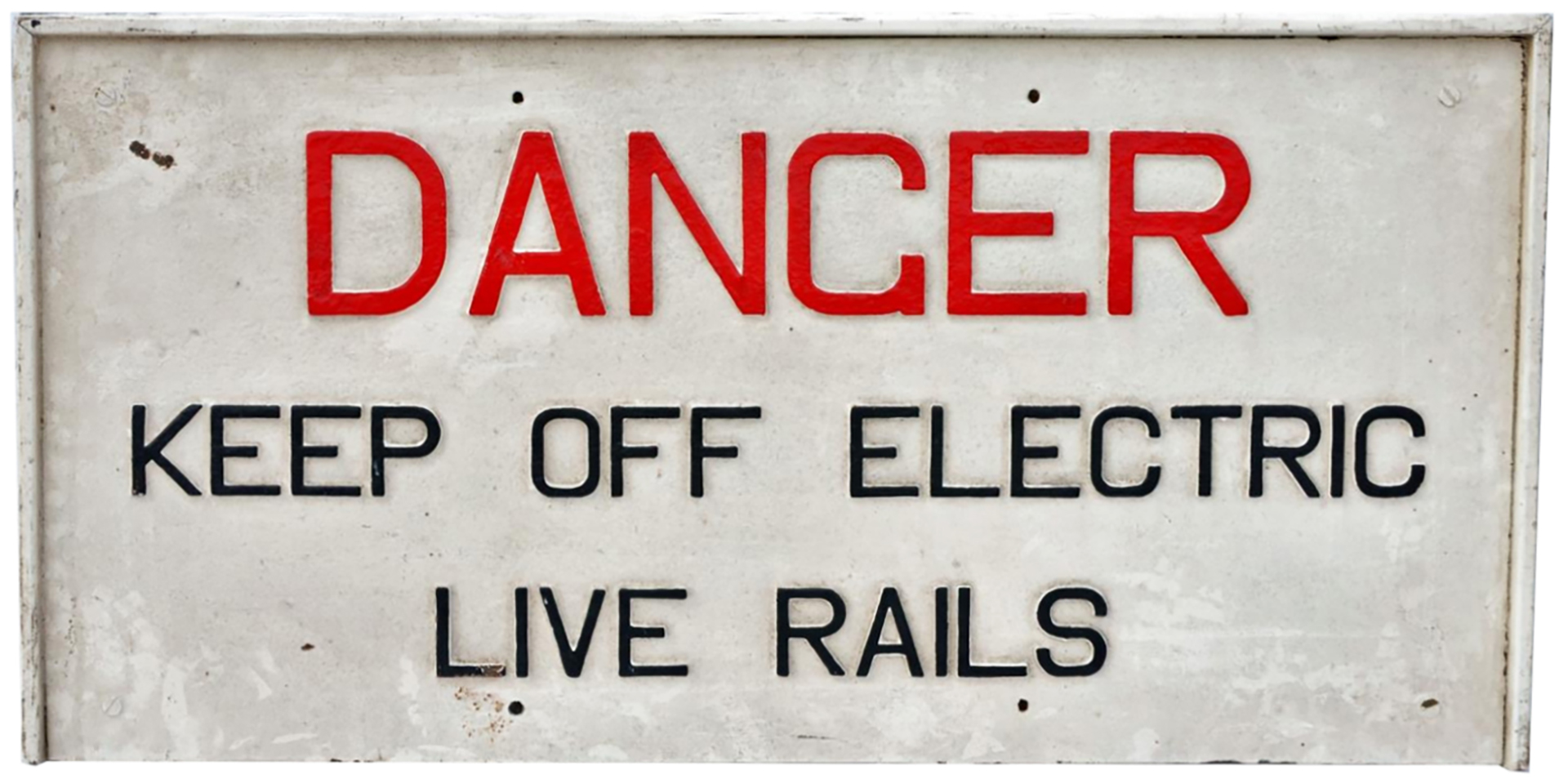 Cast iron warning sign. DANGER KEEP OFF LIVE RAILS. Believed to have originated from the Wirral &