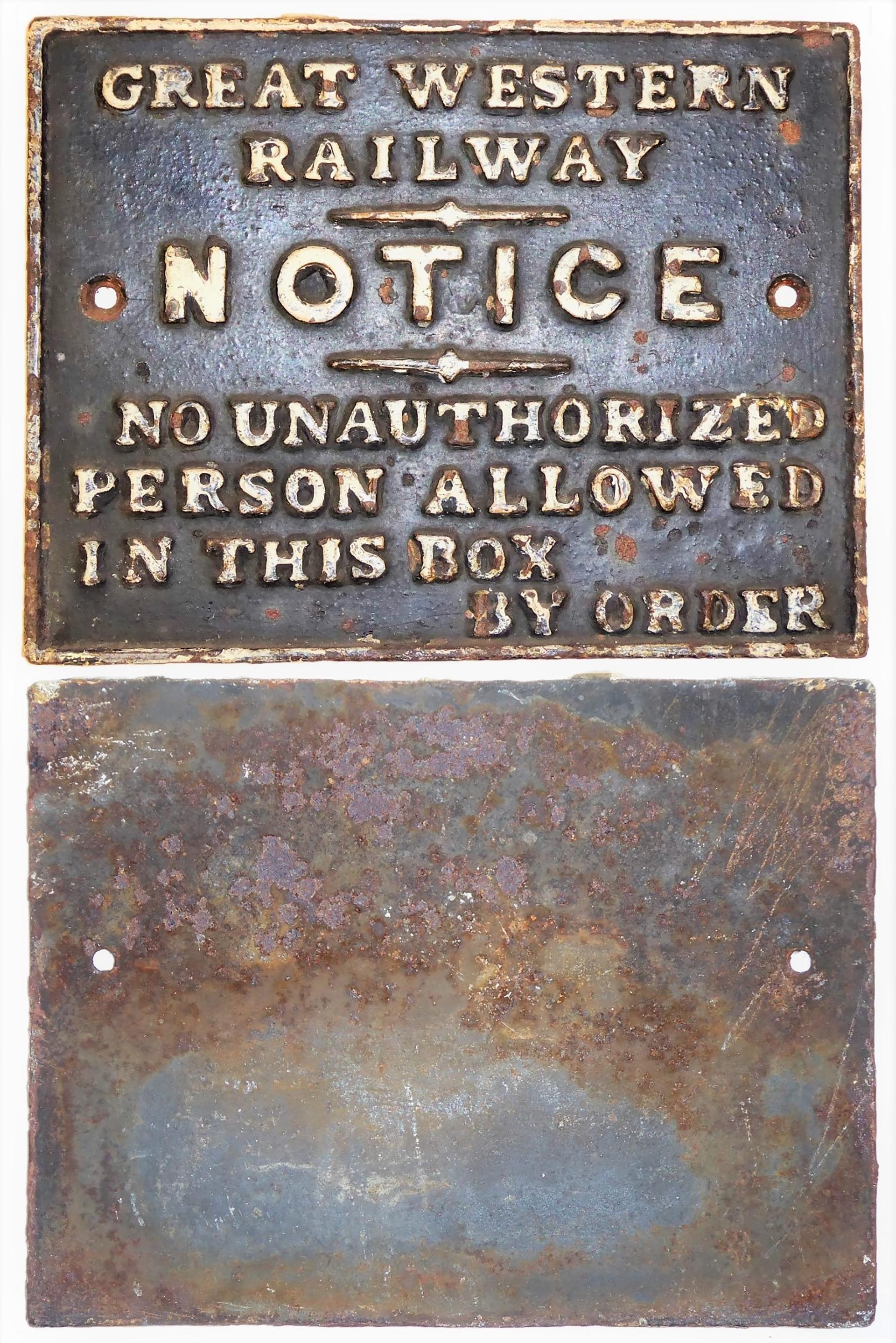 GWR Cast Iron Signal Box door notice. No Unauthorized persons etc in good original condition.