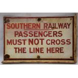 Southern Railway enamel sign. PASSENGERS MUST NOT CROSS THE LINE HERE. Still complete with part