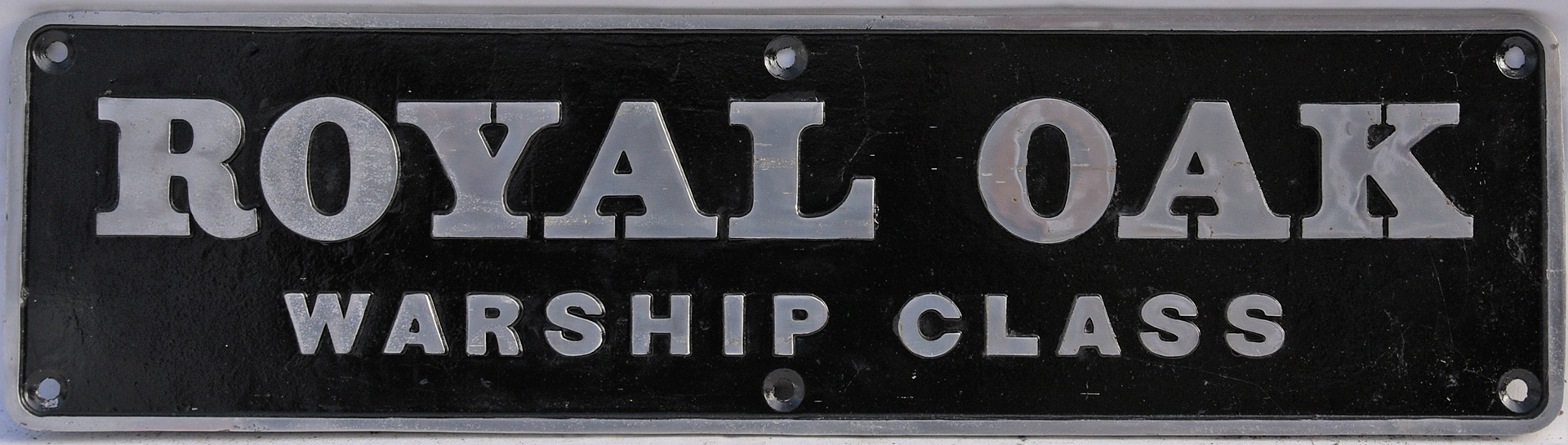 REPRODUCTION Warship Nameplate. Cast by Newton Replicas ROYAL OAK. Nicely painted.