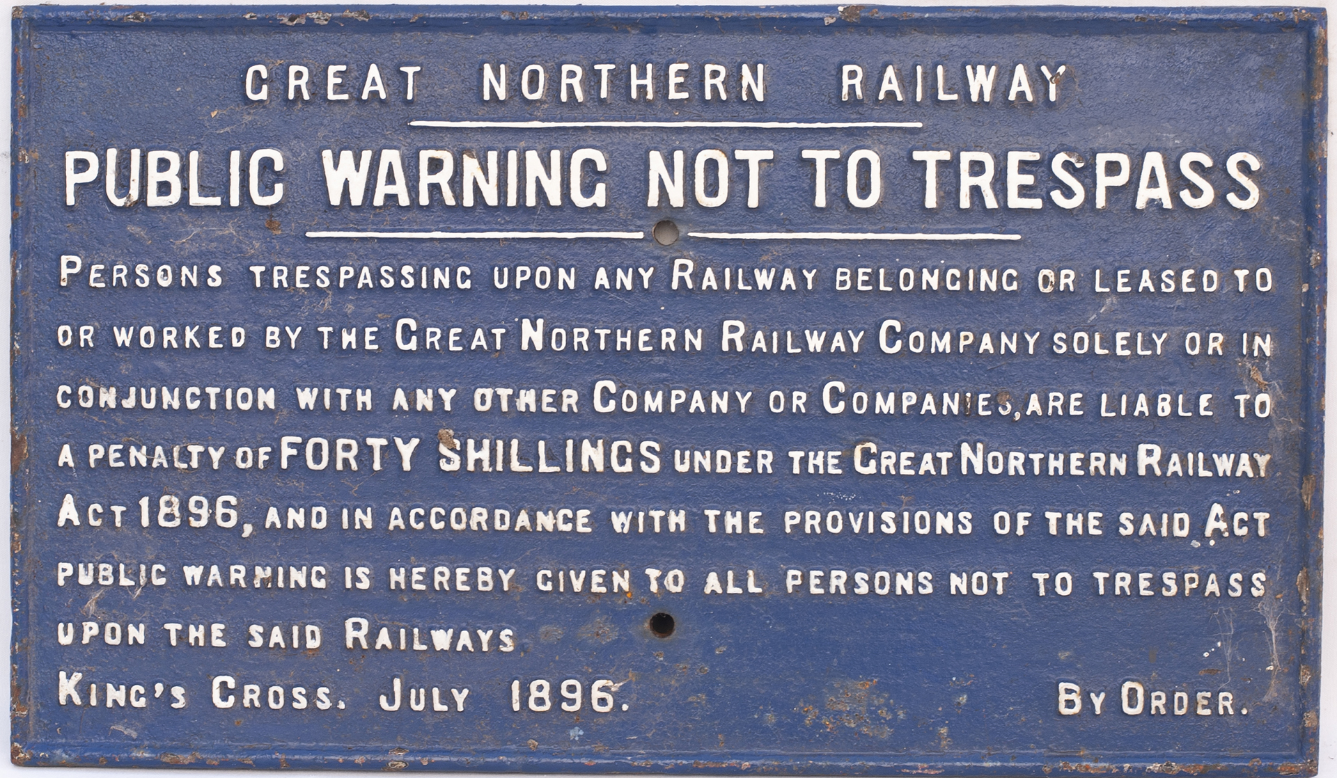 Great Northern Railway cast iron TRESPASS sign Kings Cross 1896, measures 28in x 16.5in. Face