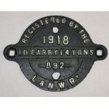 LNWR Cast Iron Wagon Registration Plate. 892 1918 TO CARRY 14 TONS. Restored condition.