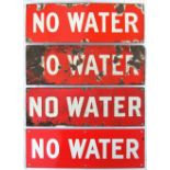 4 x enamel signs. NO WATER. Believed to be used at out stations without watering facilities.