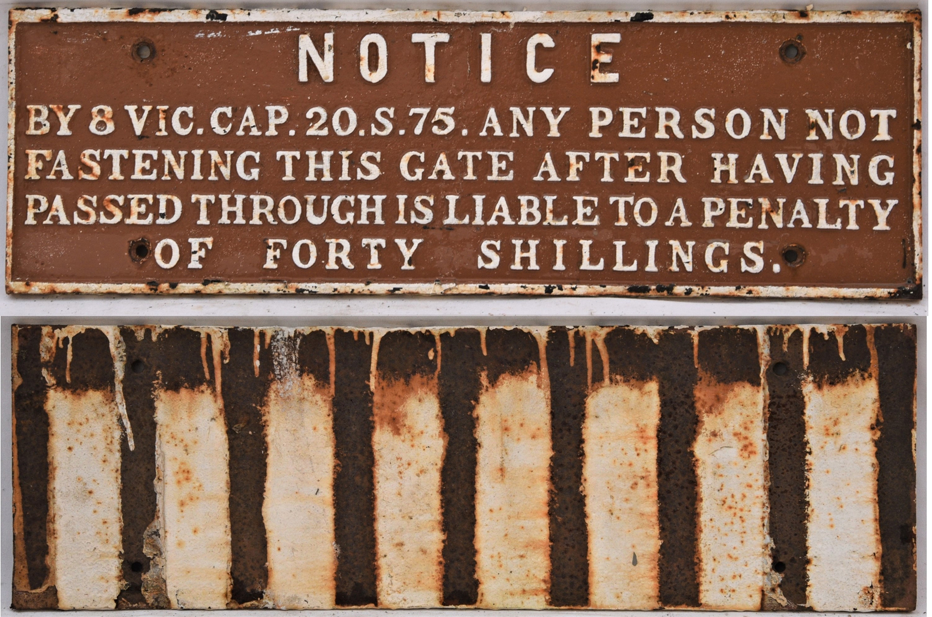 GWR Untitled pre grouping cast iron gate notice. NOTICE BY 8 VIC. CAP. 20.S.75. In completely