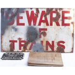 Enamel BEWARE OF TRAINS Notice. Measures 30in x 18in together with a NER HD 0912 Timber Bogie