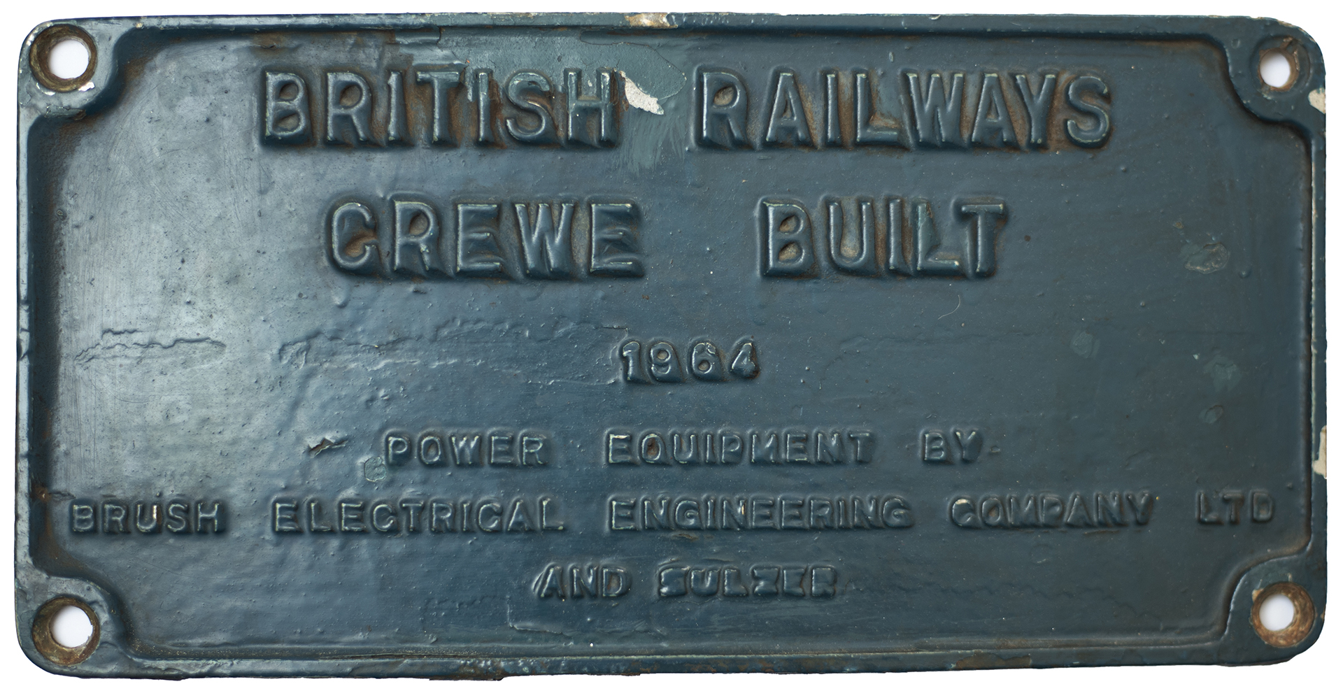 Worksplate BRITISH RAILWAYS CREWE BUILT 1964 POWER EQUIPMENT BY BRUSH ELECTRICAL ENGINEERING COMPANY