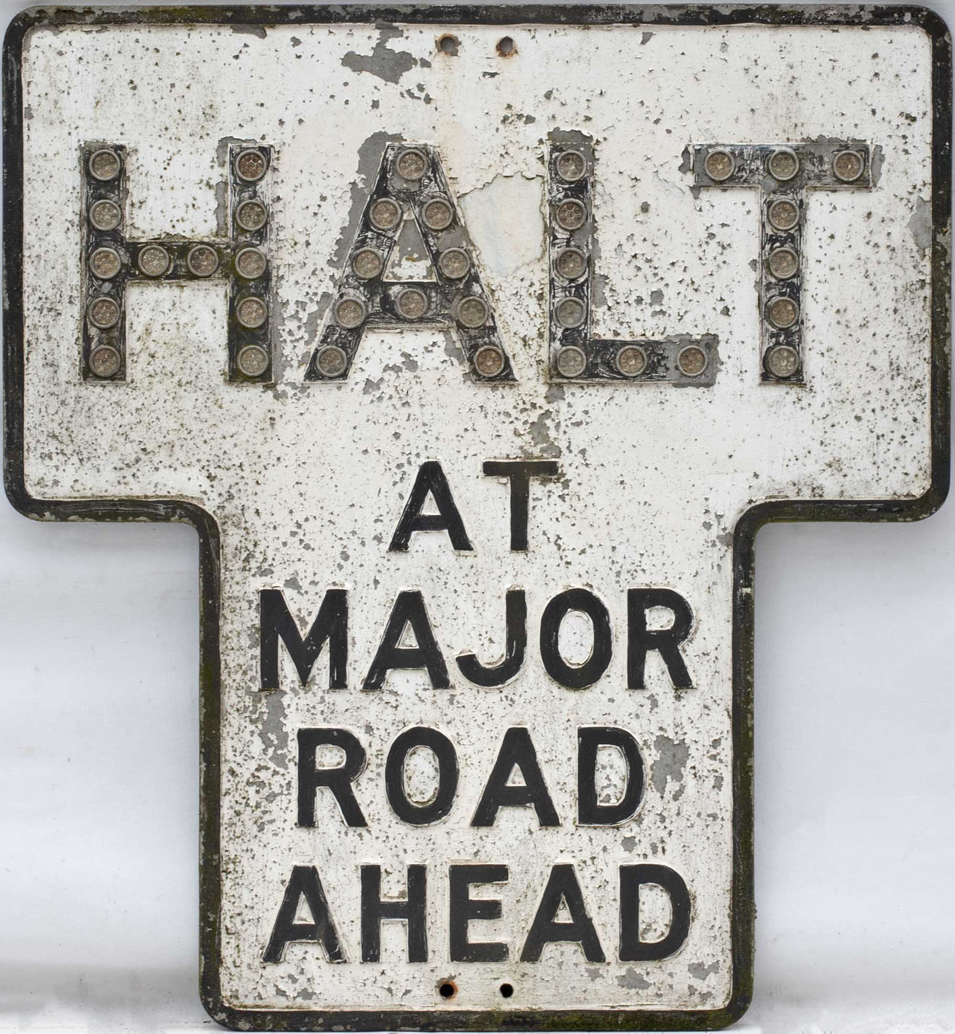 Road sign HALT MAJOR ROAD AHEAD measuring 24in x 26in. Cast aluminium in as removed condition