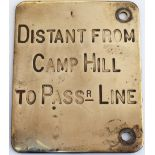 Midland Railway brass signal lever description plate DISTANT FROM CAMP HILL TO PASSR LINE. In