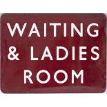 BR(M) FF enamel station sign WAITING & LADIES ROOM. In good condition with a few small face and