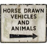 Road sign HORSE DRAWN VEHICLES AND ANIMALS measuring 24.5in x 20.25in. Cast aluminium in as