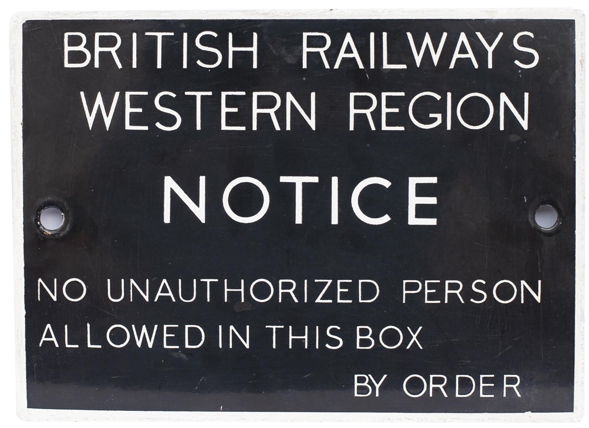 BR(W) enamel signal box door notice BRITISH RAILWAYS WESTERN REGION NOTICE NO UNAUTHORIZED PERSON