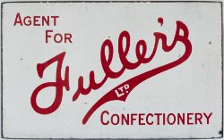 Advertising enamel sign AGENT FOR FULLERS LTD CONFECTIONARY. Double sided, both sides in very good