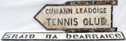 Road sign Republic of Ireland bi-lingual alloy road direction sign CUMANN LEADOIGE-TENNIS CLUB