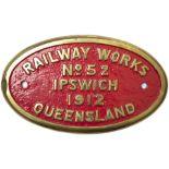 Worksplate RAILWAY WORKS IPSWICH QUEENSLAND No 52 1912. Ex Queensland Government Railways C16