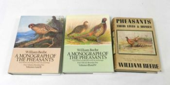 BEEBE, William, Pheasants, their lives and Homes. 2 vols in 1, 1937. In d/w which has pictorial
