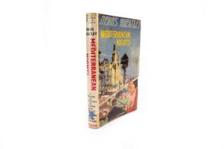 WHEATLEY, Dennis, Mediterranean Nights, 1st edition