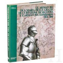 """Lionello G. Bocca, """"Le armature di S.Maria delle Grazie di Curtatone di Mantova e l'armatura lombard"""